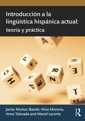 Introducción a la lingüística hispánica actual: teoría y práctica.