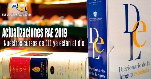¡Te contamos las nuevas actualizaciones de la RAE en 2019!