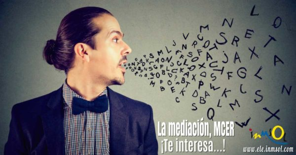 Mediación, Marco Común de Referencia para las Lenguas | iNMSOL