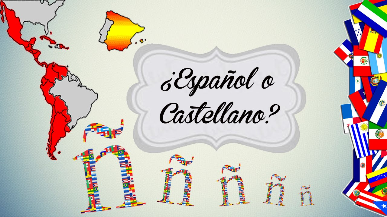 ¿Español o Castellano?
